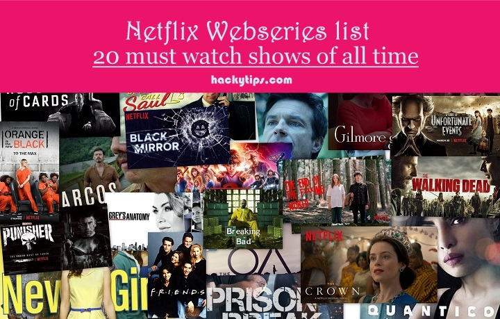 Netflix web series list: 20 must watch shows of all time