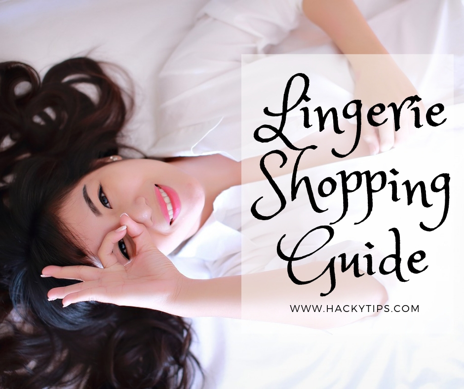 Lingerie Shopping Guide
